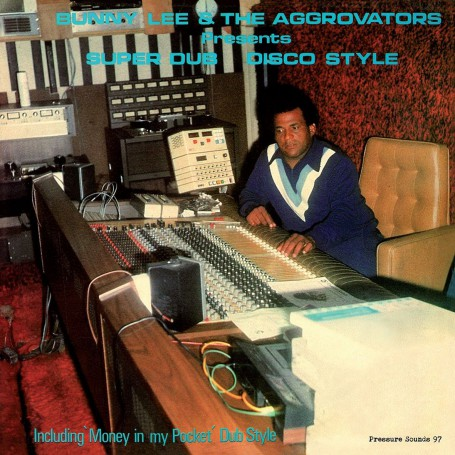 (LP) BUNNY LEE & THE AGGROVATORS - SUPER DUB DISCO STYLE