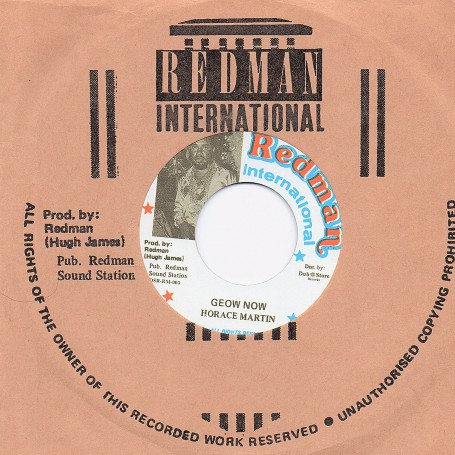 "(7"") HORACE MARTIN - GEOW NOW / VERSION"