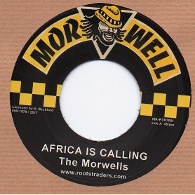 "(7"") THE MORWELLS - AFRICA IS CALLING / DUB VERSION"