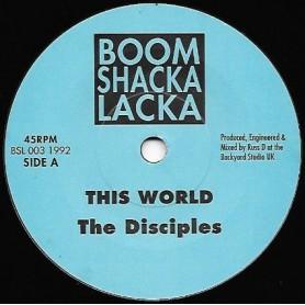 "(7"") THE DISICPLES - THIS WORLD / DUB WORLD"