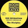 """(7"""") THE DISICPLES - DUB REVOLUTION / DUB REVOLUTION Pt 2"""