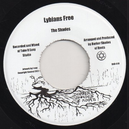 """(7"""") THE SHADES - LYBIANS FREE / FREEDOM FIGHTERS DUB TRIBUTE"""