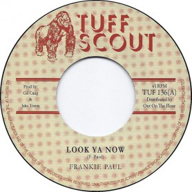 "(7"") FRANKIE PAUL - LOOK YA NOW / FRANKIE'S DUB"