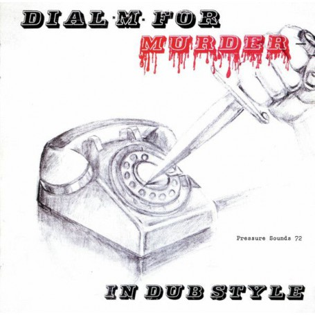 Sunshot Band - Dial M For Murder - In Dub Style (Pressure Sounds) CD
