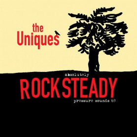 The Uniques - Absolutely Rocksteady (Pressure Sounds) CD
