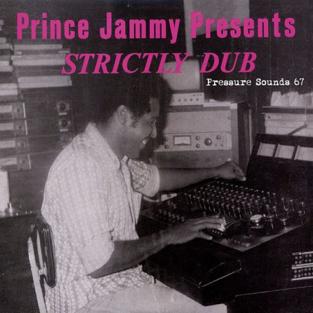 Prince Jammy - Strictly Dub (Pressure Sounds) CD