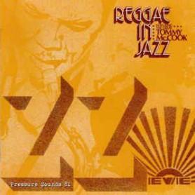 Tommy McCook - Reggae In Jazz (Pressure Sounds) CD