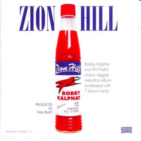 Bobby Kalphat And Sunshot Band - Zion Hill (Pressure Sounds) CD